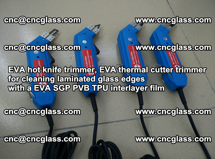 EVA thermal cutter trimmer for cleaning laminated glass edges with a EVA SGP PVB TPU interlayer film (1)