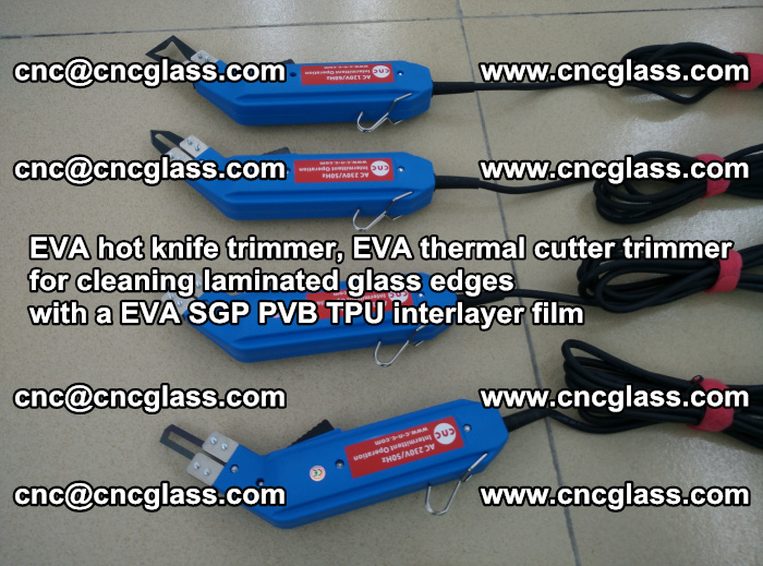 EVA thermal cutter trimmer for cleaning laminated glass edges with a EVA SGP PVB TPU interlayer film (20)