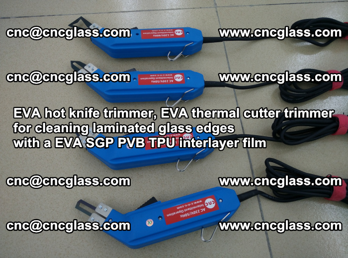 EVA thermal cutter trimmer for cleaning laminated glass edges with a EVA SGP PVB TPU interlayer film (21)