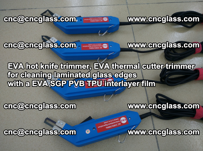 EVA thermal cutter trimmer for cleaning laminated glass edges with a EVA SGP PVB TPU interlayer film (22)