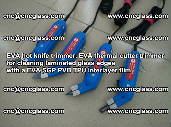 EVA thermal cutter trimmer for cleaning laminated glass edges with a EVA SGP PVB TPU interlayer film (25)