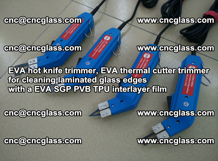 EVA thermal cutter trimmer for cleaning laminated glass edges with a EVA SGP PVB TPU interlayer film (27)