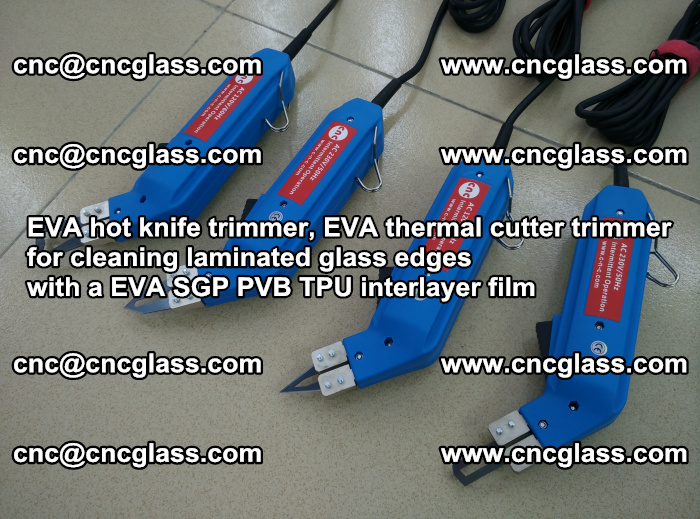 EVA thermal cutter trimmer for cleaning laminated glass edges with a EVA SGP PVB TPU interlayer film (28)
