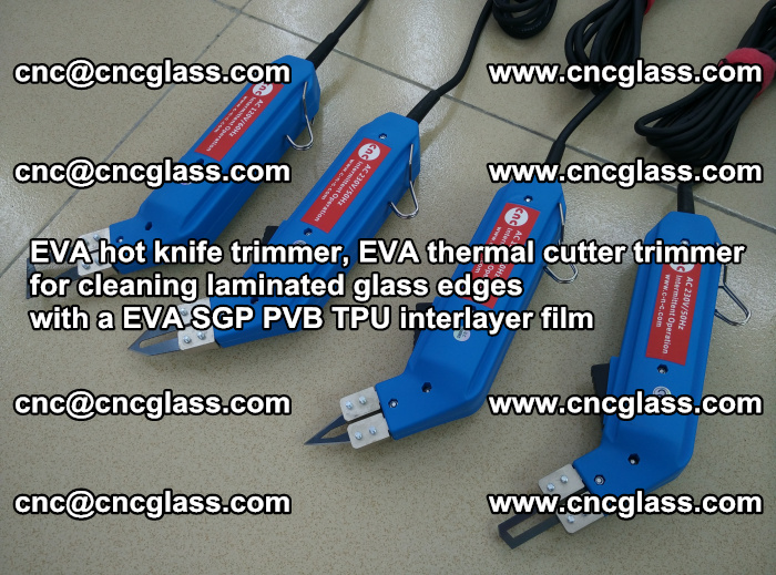 EVA thermal cutter trimmer for cleaning laminated glass edges with a EVA SGP PVB TPU interlayer film (29)