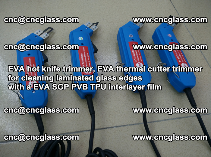 EVA thermal cutter trimmer for cleaning laminated glass edges with a EVA SGP PVB TPU interlayer film (4)